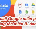 Sử dụng tên miền bí danh để đăng ký mail google theo tên miền riêng